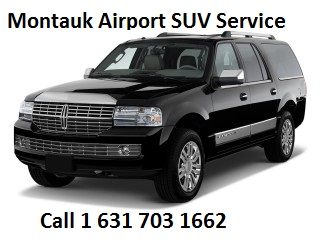 Montauk airport suv services to or from JFK, LGA, ISP, Newark